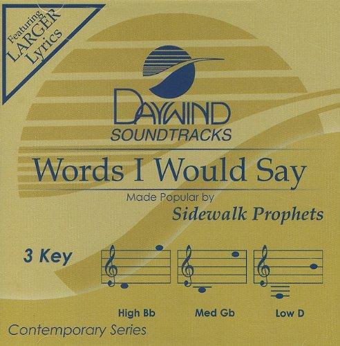 Sidewalk Prophets - The Words I Would Say Lyrics - Zortam Music
