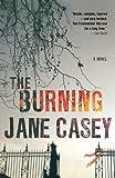 The Burning (Maeve Kerrigan Novels)