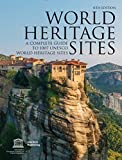 img - for World Heritage Sites: A Complete Guide to 1,007 UNESCO Workd Heritage Sites 6TH EDITION book / textbook / text book
