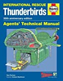 Thunderbirds Agents' Technical Manual - 50th Anniversary Edition: International Rescue