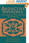 Abductive Inference: Computation, Phi...