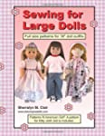 Sewing for Large Dolls: Full Sized Pa...