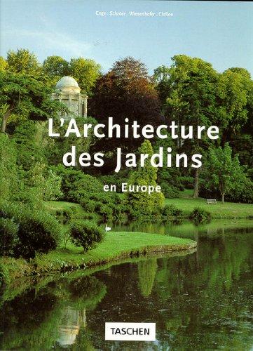 L'Architecture des jardins en Europe 1450-1800 : du jardin de villa de la Renaissance italienne au jardin paysager à l'anglaise