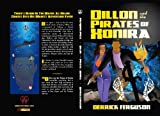 img - for Dillon And The Pirates of Xonira (The Dillon Adventures) book / textbook / text book