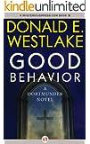 Good Behavior: A Dortmunder Novel (Book Six) (The Dortmunder Novels 6)
