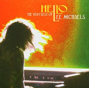 Hello: Very Best of Lee Michaels