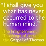 The Gospel of Thomas: The Enlightenme...