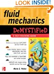 Fluid Mechanics DeMYSTiFied: A Self-T...