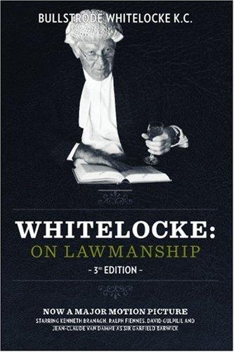 Whitelocke: On Lawmanship: 3rd Edition