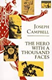 Image of By Joseph Campbell The Hero with a Thousand Faces (Bollingen Series XVII) (3e)