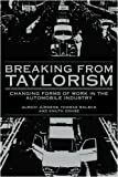 img - for Breaking from Taylorism: Changing Forms of Work in the Automobile Industry by Ulrich J rgens (1994-03-25) book / textbook / text book