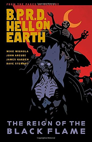 B.P.R.D. Hell on Earth 9: The Reign of the Black Flame
