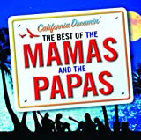 The Mamas & The Papas California Dreamin' - The Best of The Mamas & The Papas