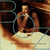 My Time: Boz Scaggs Anthology 1969 - 1997