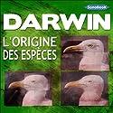 L'origine des espèces | Livre audio Auteur(s) : Charles Darwin Narrateur(s) : Victor Vestia