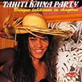 Tahiti Kaina Party