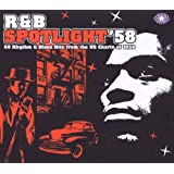 R & B Spotlight &#39;58by Various Artists