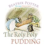 The Roly Poly Pudding | Beatrix Potter