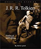 J. R. R. Tolkien: Creator of Languages and Legends (Great Life Stories-Writers and Poets) [Hardcover]