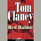 Red Rabbit Hörbuch von Tom Clancy Gesprochen von: Scott Brick