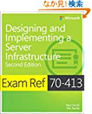 Exam Ref 70-413 Designing and Implementing a Server Infrastructure (MCSE) (2nd Edition)