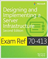 Exam Ref 70-413 Designing and Implementing a Server Infrastructure, 2nd Edition Front Cover