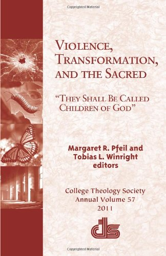Violence, Transformation, and the Sacred:
