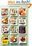 Die All-you-can-eat-Di�t: Immer satt,...