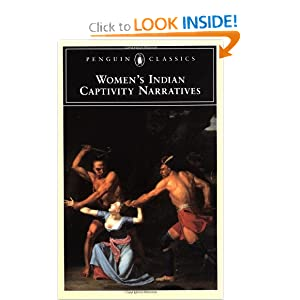 Ladies Indian Captivity Narratives (Penguin Classics) by Various and Kathryn Derounian-Stodola