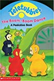 Boom Boom Dance (Teletubbies) (0439138531) by Scholastic