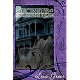 Secrets of Summerspelle ~ Lisa Greer