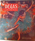 Degas: Life and Work (0896600246) by Sutton, Denys