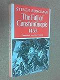 Fall of Constantinople (0521061652) by Runciman, Steven