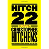 Hitch-22: Some Confessions and Contradictionsby Christopher Hitchens