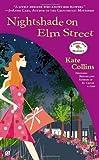 Nightshade on Elm Street: A Flower Shop Mystery