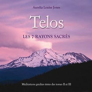 Telos, les 7 rayons sacrés Audiobook