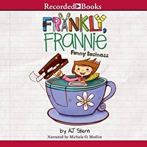 Frankly Frannie: Funny Business Audiobook