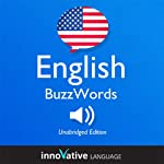 Learn English: BuzzWords English, Lessons 1-25: Advanced English #1 |  Innovative Language Learning