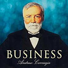 Business (       UNABRIDGED) by Andrew Carnegie Narrated by David Cordeiro