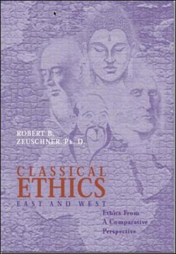 Classical Ethics: East and West