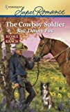 img - for The Cowboy Soldier book / textbook / text book