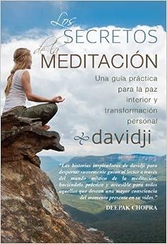 Los secretos de la meditacion una guia practica para la for Meditacion paz interior