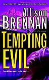 Tempting Evil: A Novel of Suspense (Prison Break Trilogy, Band 2)