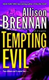 Tempting Evil (0345502728) by Brennan, Allison