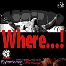 Where! Audiobook by Essemoh Teepee Narrated by Essemoh Teepee