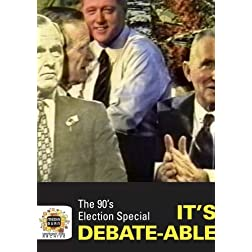The 90's Election Special: It's Debate-able