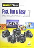 Nikon School DVD - Fast, Fun & Easy 7 for D3000, D3100, D5000, D5100 and D7000