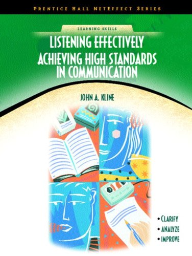 Listening Effectively: Achieving High Standards in...