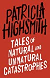 Tales of Natural and Unnatural Catastrophes: A Virago Modern Classic (VMC)