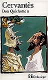 L'Ingénieux Hidalgo Don Quichotte de la Manche, tome 2 (2070379019) by Cervantès Saavedra, Miguel de